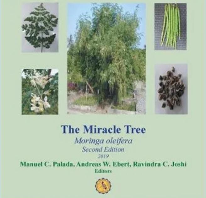 THE MIRACLE TREE – Moringa oleifera, 2nd Edition